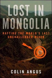 Lost in Mongolia: Rafting the World's Last Unchallenged River - obrázek