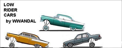 LOW RIDERS CARS