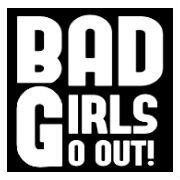 BAD GIRLS GO OUT.jpg